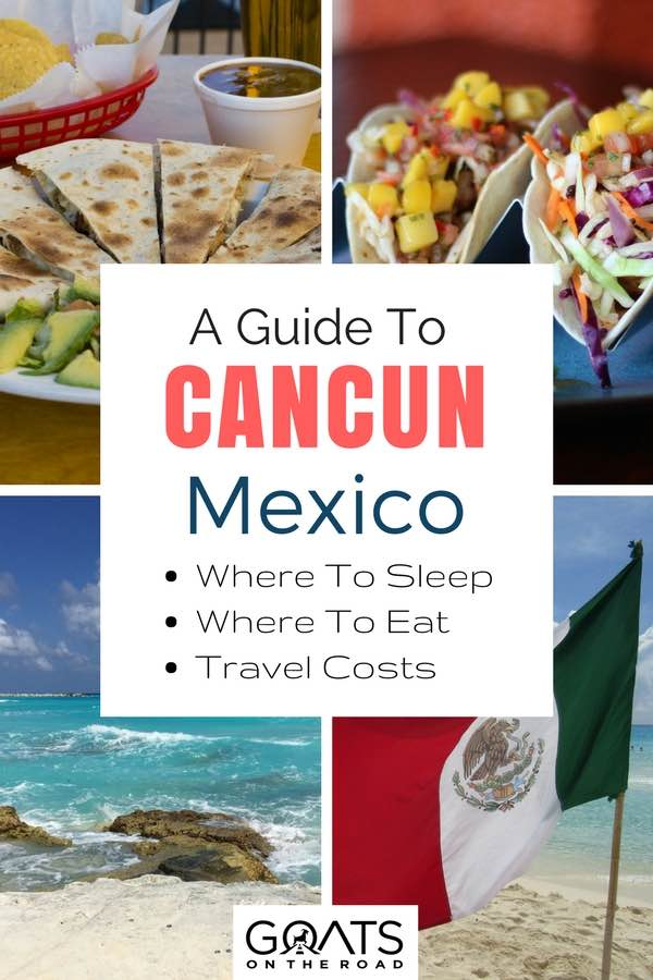 Beaches & tacos with text overlay a guide to Cancun Mexico