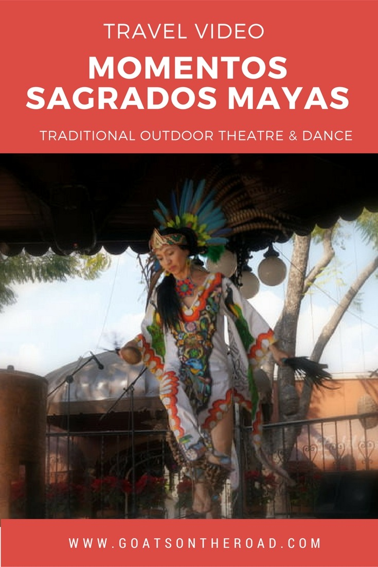 Momentos Sagrados Mayas: Traditional Outdoor Theatre & Dance