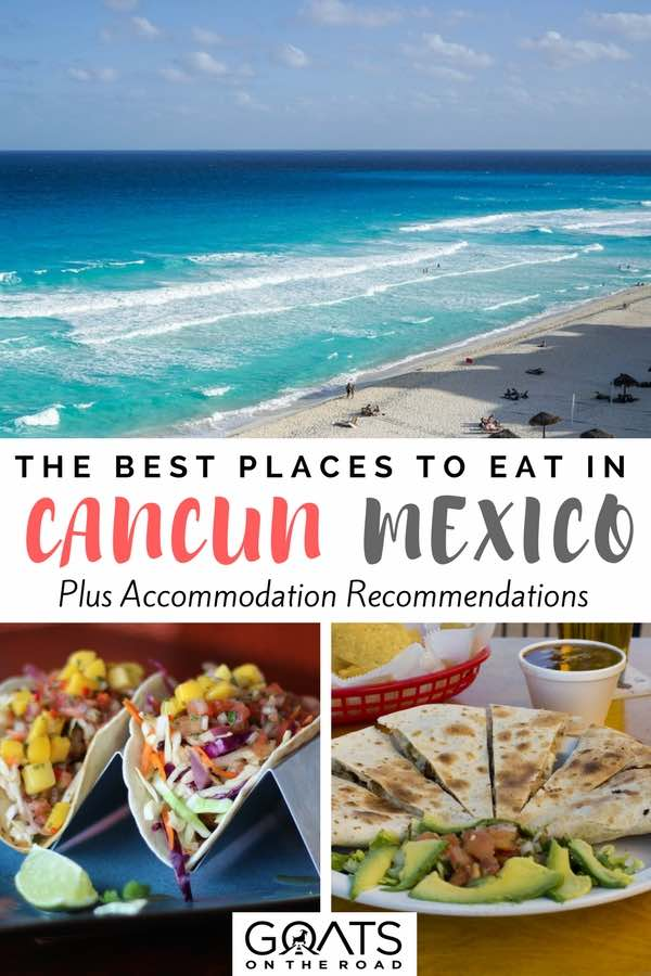 Cancun beach & tacos with text overlay The Best Places To Eat In Cancun