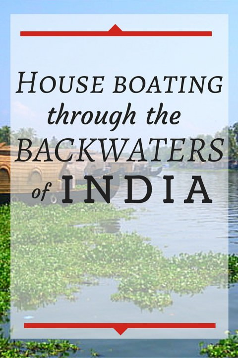 House Boating Through The Backwaters Of India
