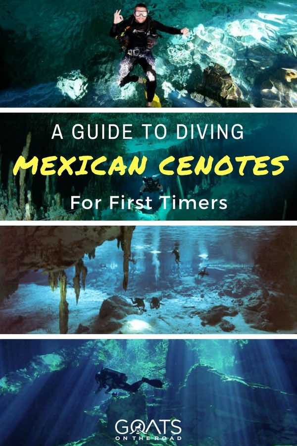 Underwater caves in Mexico with text overlay A Guide To Diving Mexican Cenotes For First Timers