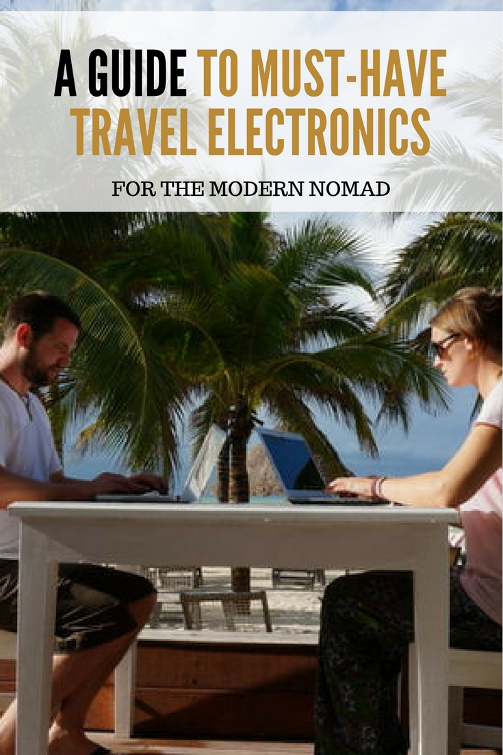 A Guide To Must-Have Travel Electronics for the Modern Nomad