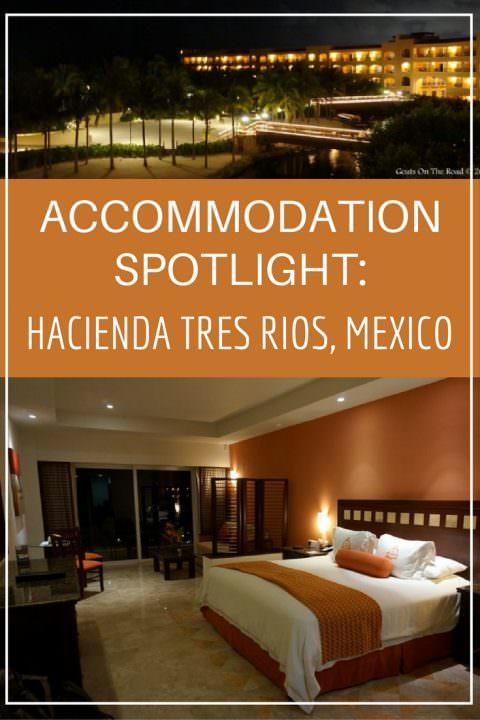 Accommodation Spotlight- Hacienda Tres Rios, Mexico