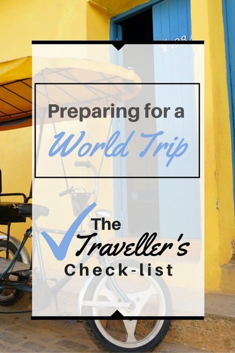 Preparing For A World Trip- The Traveller's Check-list (1)