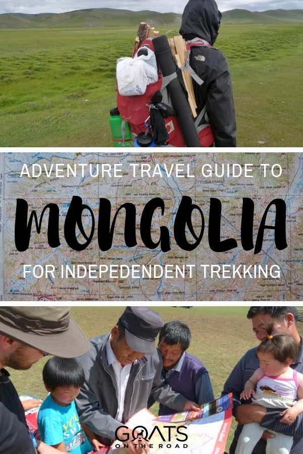Independent trekking with text overlay Adventure Trave Guide To Mongolia