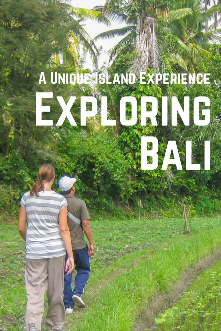 Exploring Bali: A Unique Island Experience