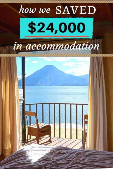How We Saved $24,000 In Accommodation