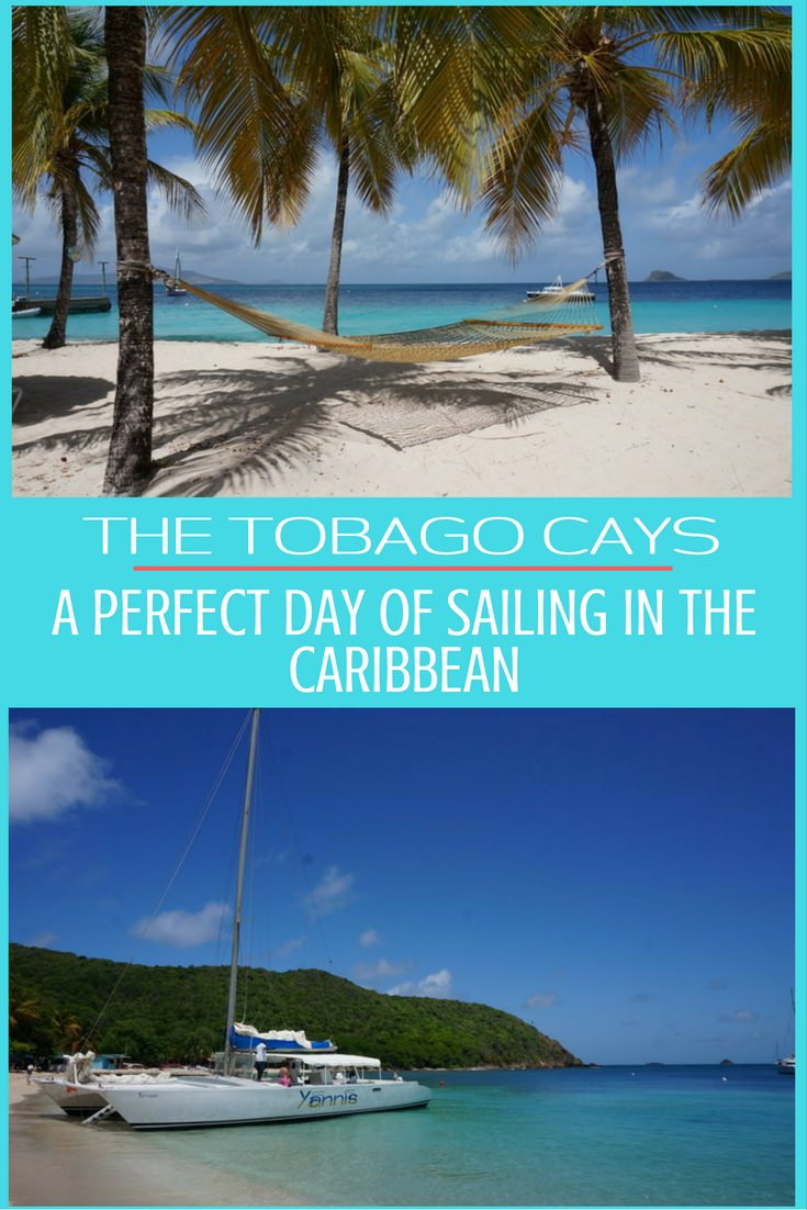 The Tobago Cays – A Perfect Day of Sailing in the Caribbean