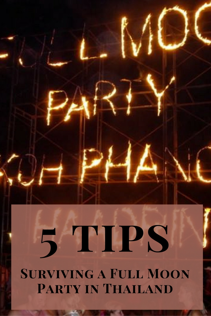 5 Tips For Surviving a Full Moon Party in Thailand