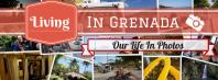 Grenada - Our Life In Photos (2)