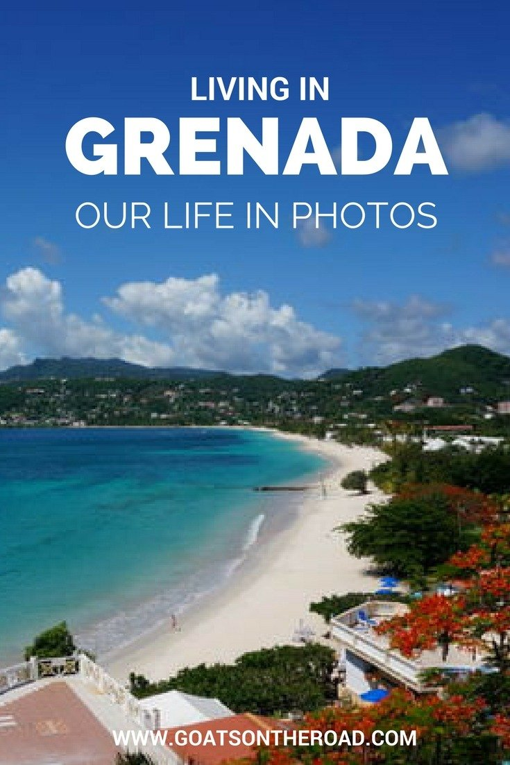 Living In Grenada: Our Life in Photos