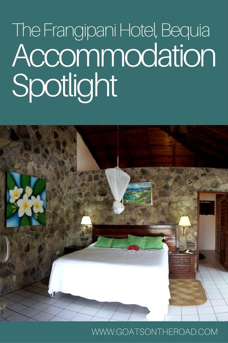 Accommodation Spotlight- The Frangipani Hotel, Bequia