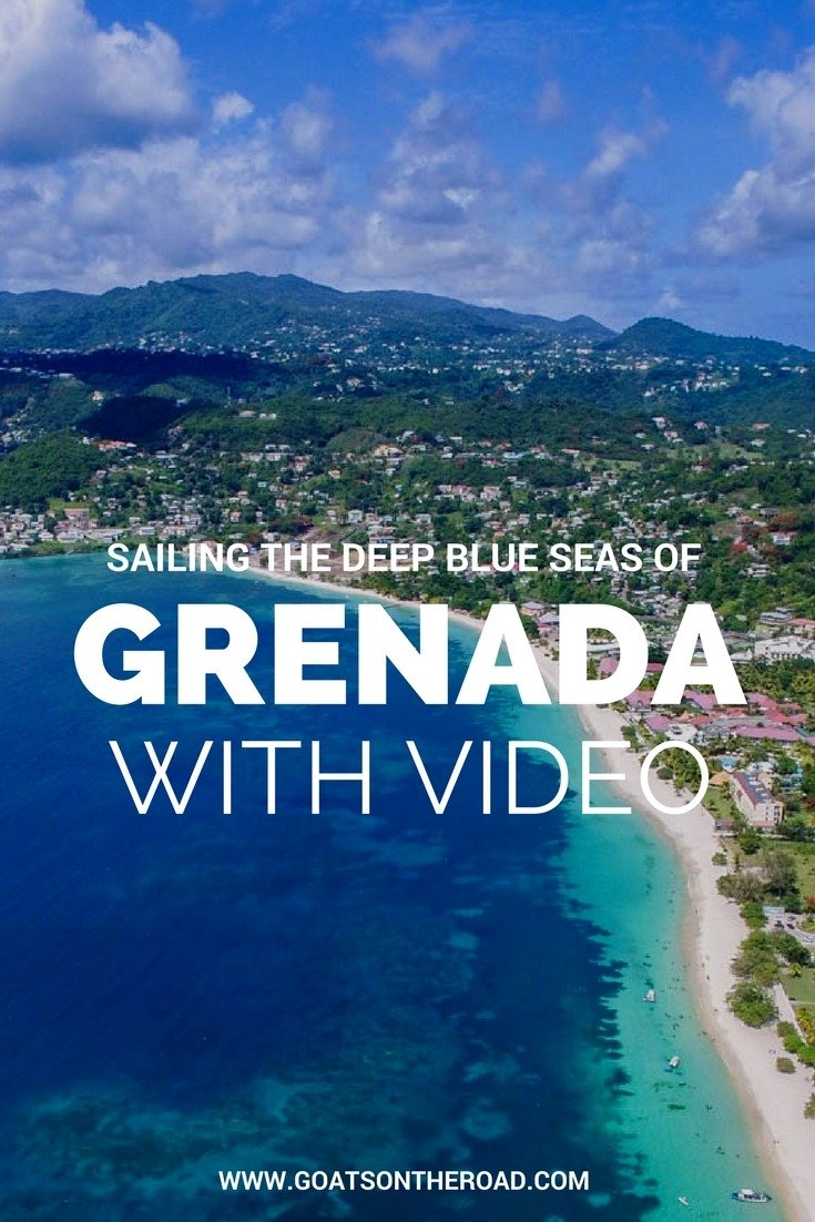 Sailing the Deep Blue Seas of Grenada (With Video)
