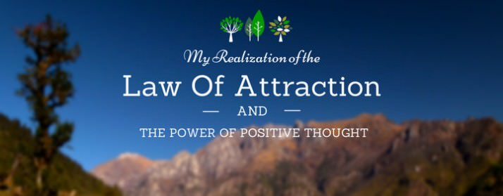 My Realization of The Law of Attraction