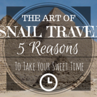 The Art Of Snail Travel: 5 Reasons To Take Your Sweet Time