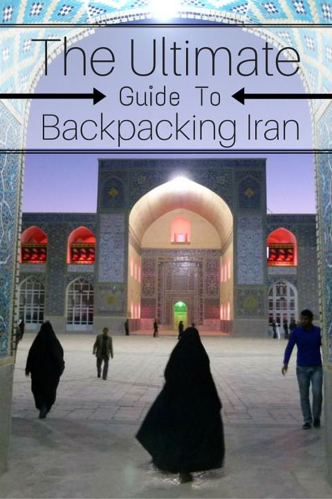 The Ultimate GuideToBackpacking Iran