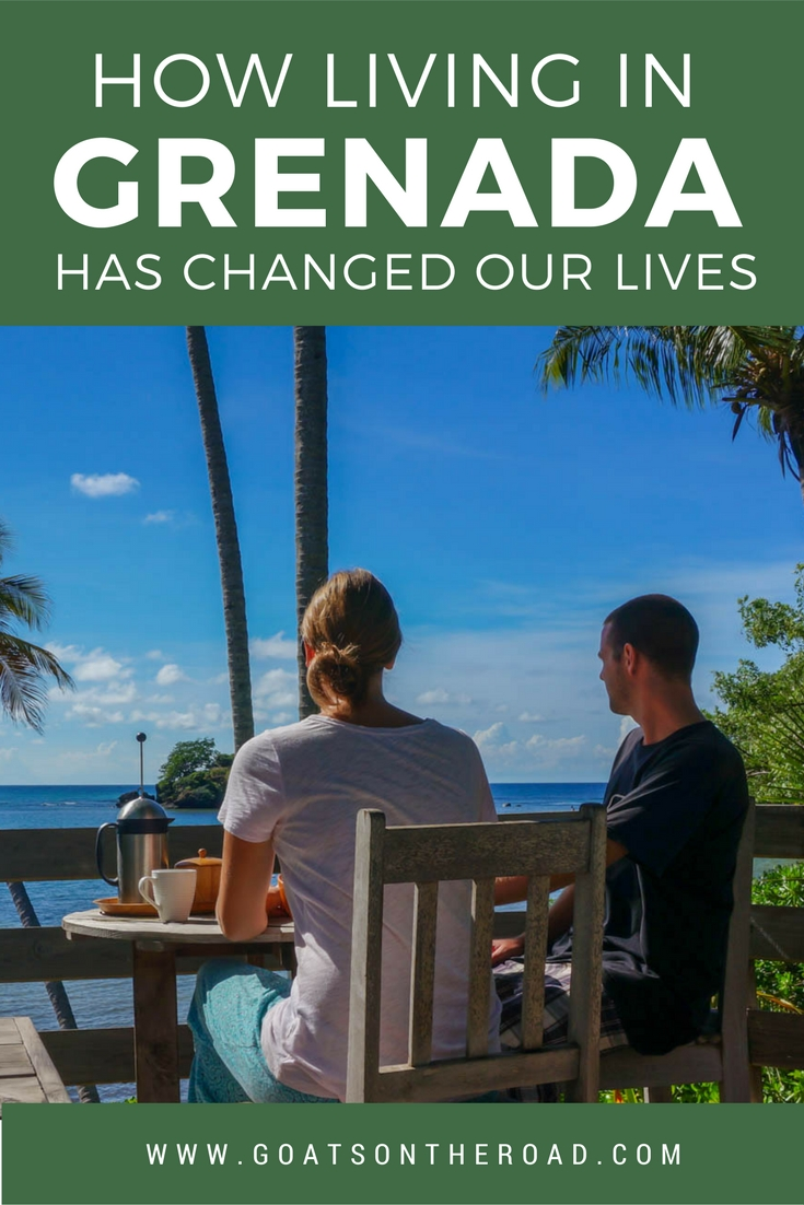 How Living in Grenada Has Changed Our Lives