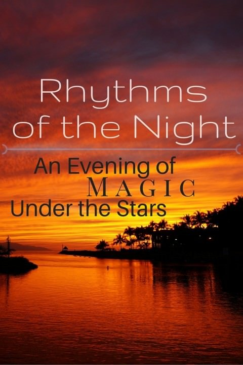 Rhythms Of The Night – An Evening of Magic Under The Stars