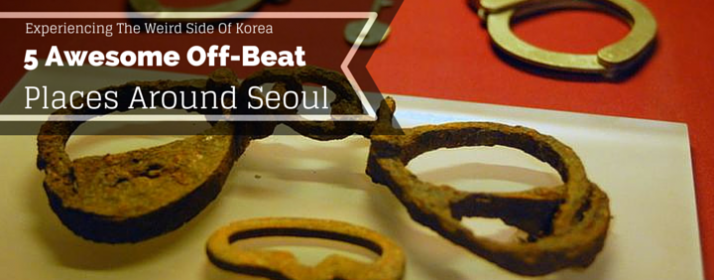 Experiencing The Weird Side Of Korea