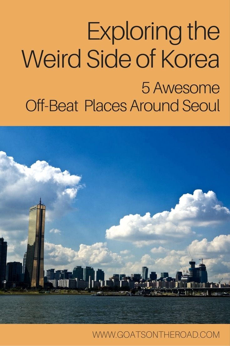 Exploring the Weird Side of Korea- 5 Awesome Off-Beat Places Around Seoul
