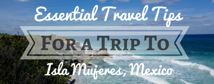 tips for isla mujeres