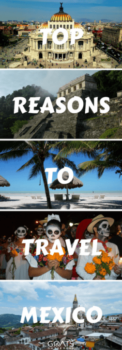 Top Reasons To Travel Mexico