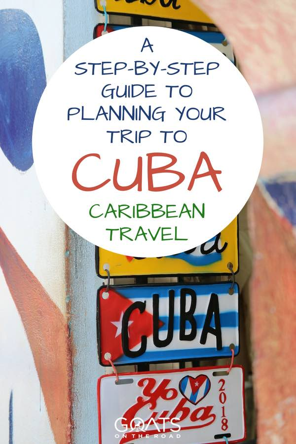 Cuba Road Signs with text overlay A Step-By-Step Guide To Planning Your Trip To Cuba