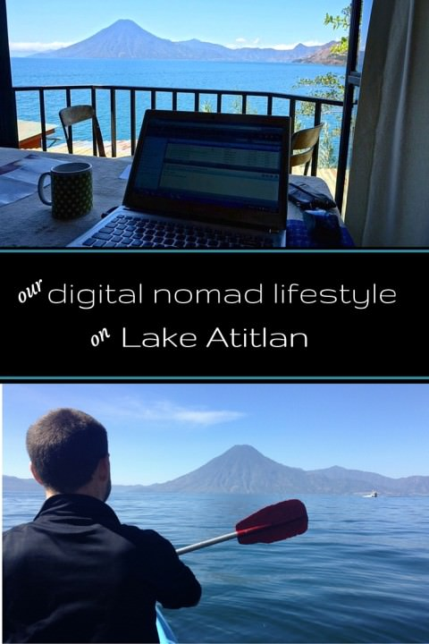 Our Digital Nomad Lifestyle On Lake Atitlan