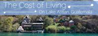The Cost Of Living On Lake Atitlan Guatemala
