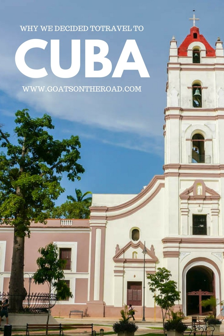 Why We Decided to Drop Everything & Travel to Cuba