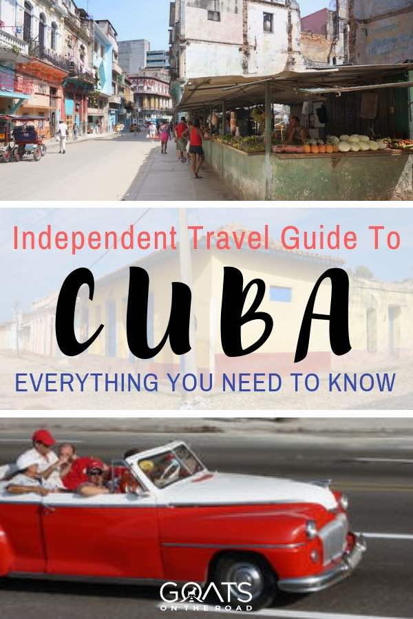 Cuba street scenes with text overlay Independent Travel Guide To Cuba