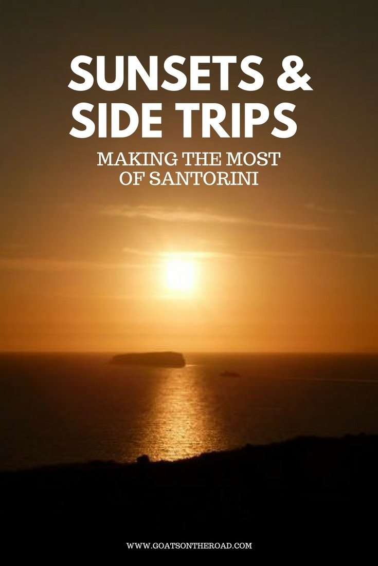 Sunsets & Side Trips: Making The Most Of Santorini