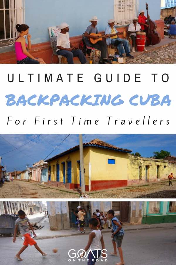 Cuban culture with text overlay Ultimate Guide To Backpacking Cuba For First Time Travellers