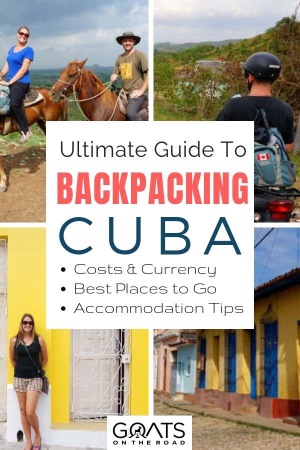 Cuban experiences with text overlay Ultimate Guide To Backpacking Cuba