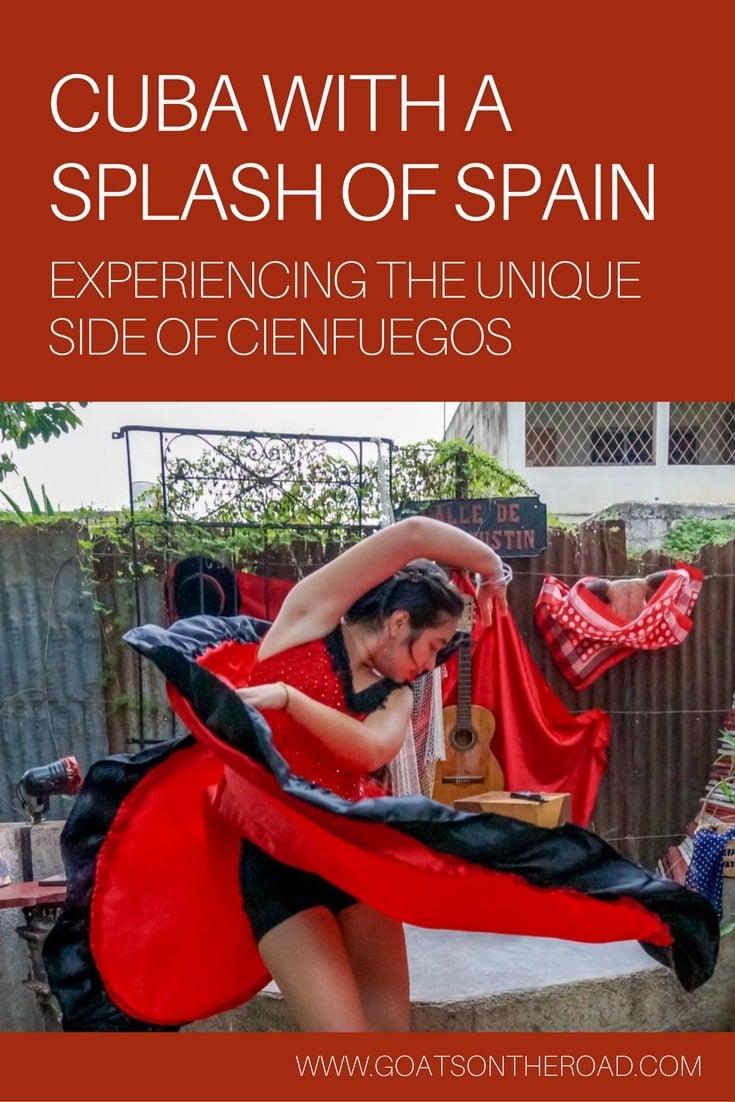 Cuba With a Splash of Spain - Experiencing the Unique Side of Cienfuegos