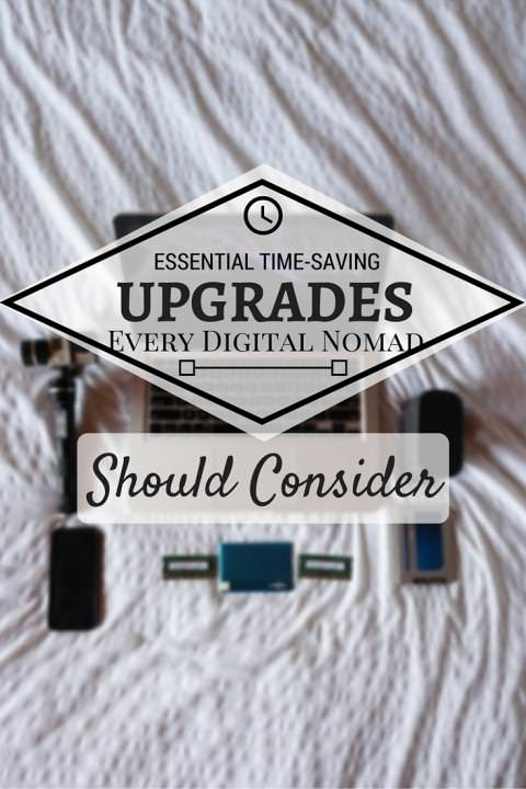 Essential Time-Saving Upgrades Every Digital Nomad Should Consider