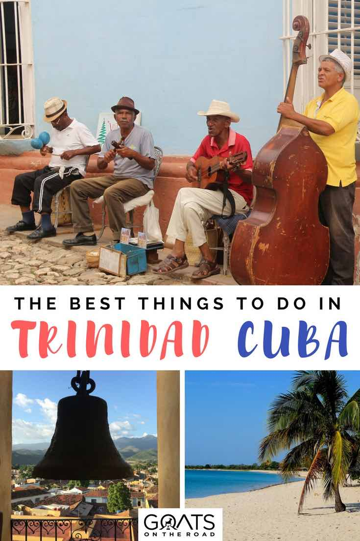 Cubans playing instruments on street with text overlay The Best Things To Do In Trinidad Cuba
