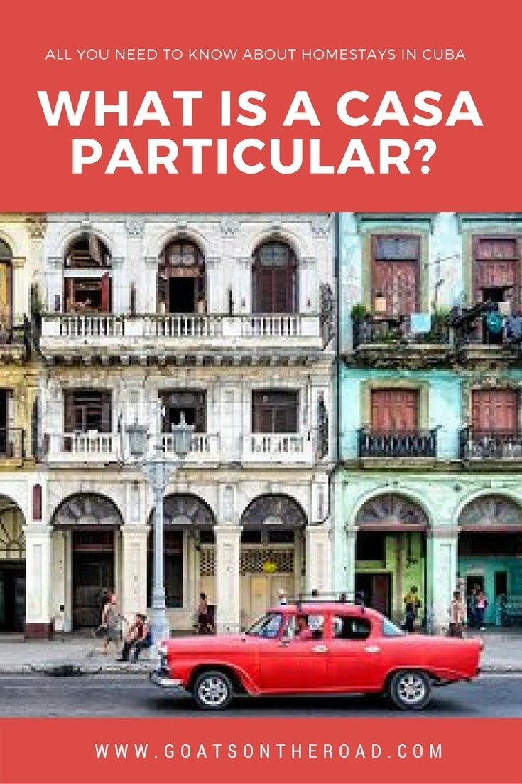 What is a Casa Particular? All You Need to Know About These Homestays in Cuba (with Video)