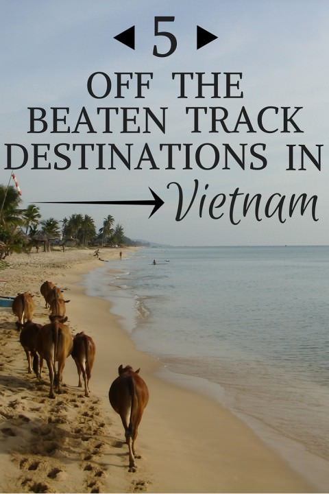 5 off the beaten track destinations in vietnam