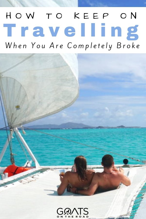 sailing in the Caribbean with text overlay how to travel when you are broke