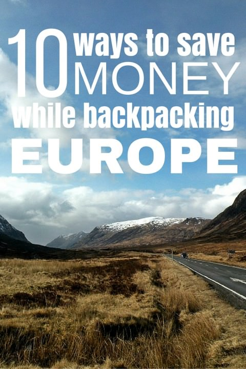 10 Ways to Save Money While Backpacking Europe