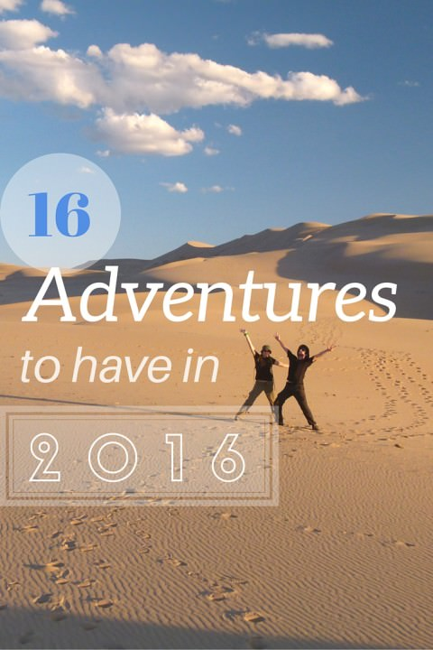 16 Adventures to Have in 2016