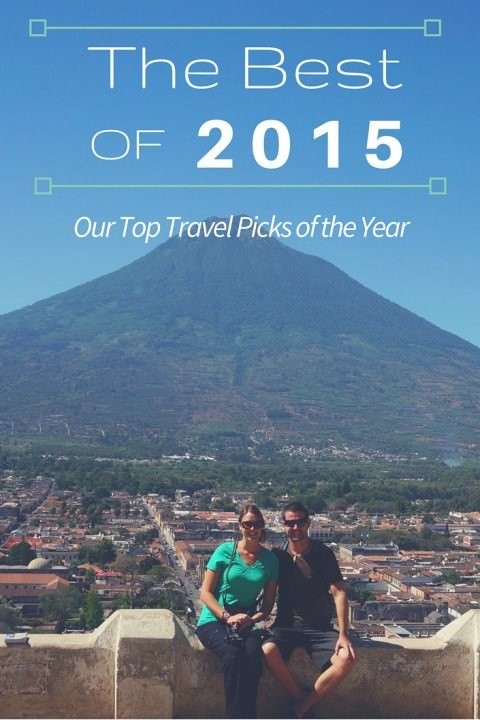 The Best of 2015 - Our Top Travel Picks of The Year