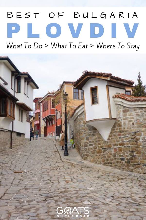 Old town with text overlay Best of Bulgaria Plovdiv