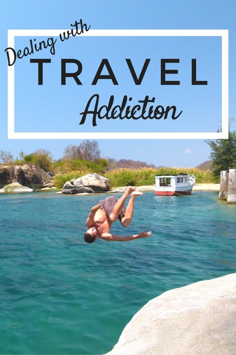 Dealing With Travel Addiction