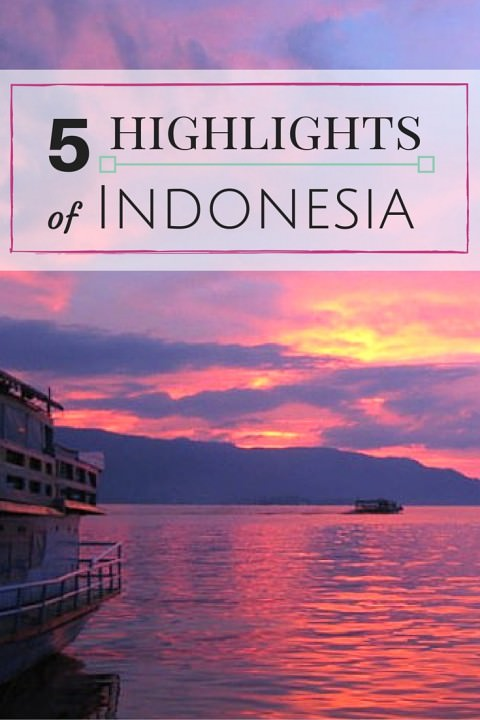 5 Highlights Of Indonesia