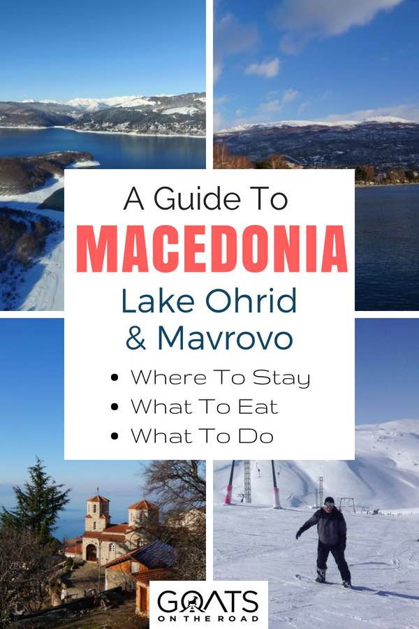 Macedonia landscapes with text overlay A Guide To Macedonia Lake Ohrid & Mavrovo