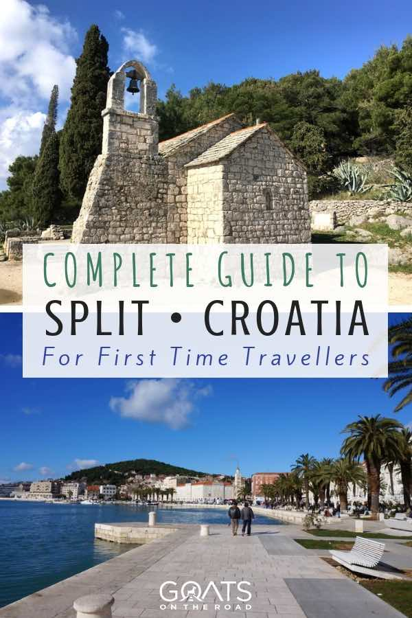 Croatian landscapes with text overlay Complete Guide To Split Croatia
