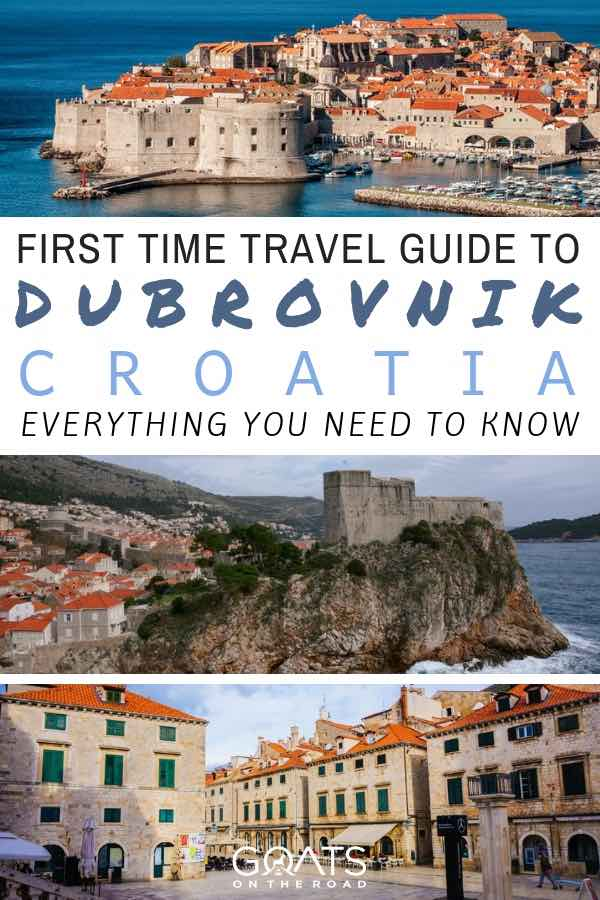 Dubrovnik sights with text overlay First Time Travel Guide To Dubrovnik Croatia