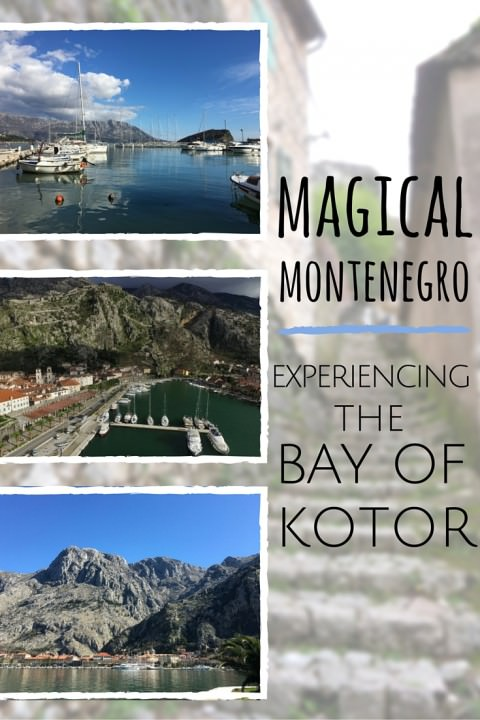 Magical Montenegro - Experiencing the Bay of Kotor